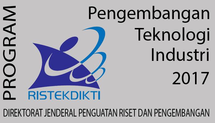 Perpanjangan Jadwal Penyelenggaraan Program Pengembangan Teknologi Industri (PPTI) 2017 Gel 2